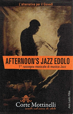 Afternoon Jazz @ Edolo-Corte Mottinelli